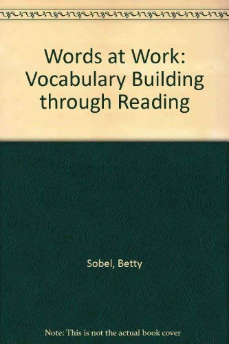 9780024131508: Words at Work: Vocabulary Building through Reading