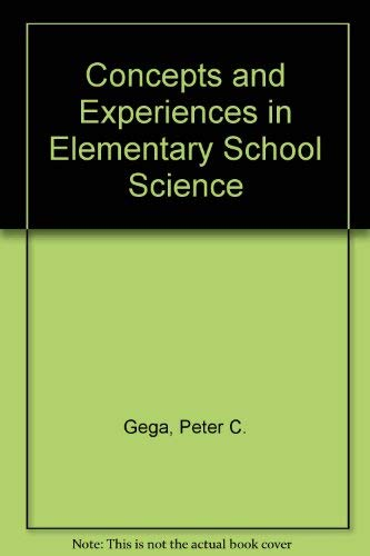 9780024134059: Concepts and Experiences in Elementary School Science