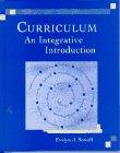 9780024138507: Curriculum: An Integrative Introduction