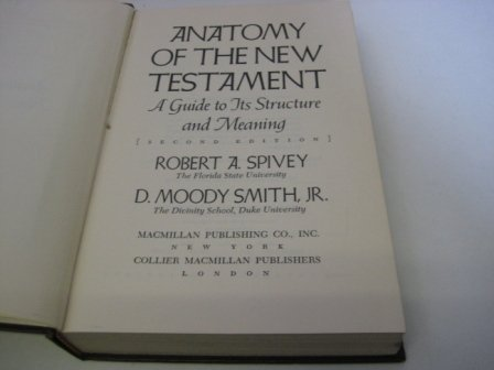 9780024152800: Anatomy of the New Testament: A Guide to its Structure and Meaning