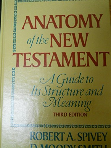 9780024153005: Anatomy of the New Testament: A guide to its structure and meaning