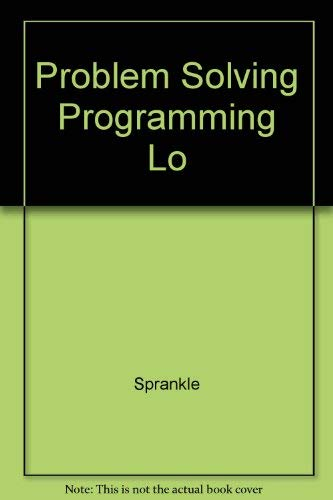 9780024153401: Problem Solving Programming Lo