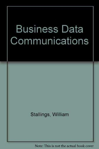 9780024154316: Business Data Communications