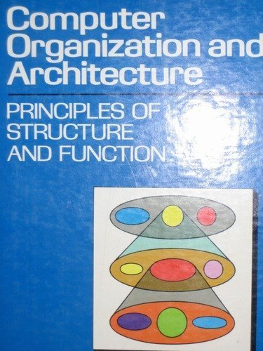 9780024154958: Computer Organization and Architecture: Principles of Structure and Function