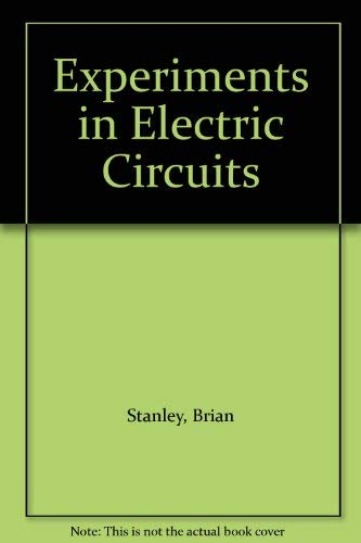 9780024155016: Experiments in Electric Circuits