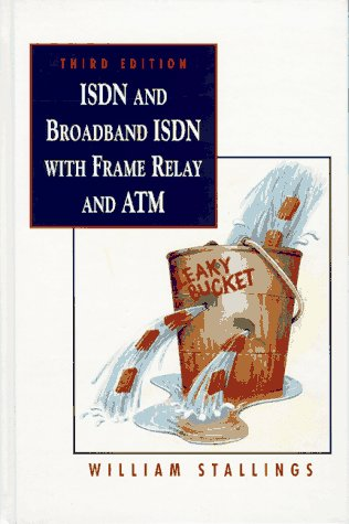 Isdn and Broadband Isdn With Frame Relay: William Stallings