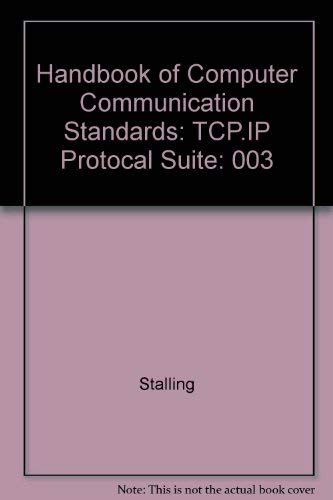 9780024155238: Handbook of Computer Communication Standards: Tcp.Ip Protocal Suite