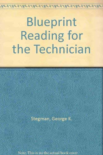 9780024163004: Blueprint Reading for the Technician