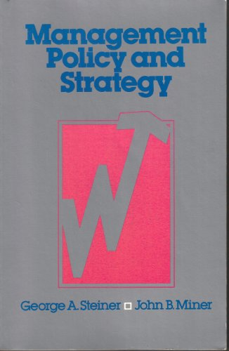 9780024167101: Management Policy and Strategy
