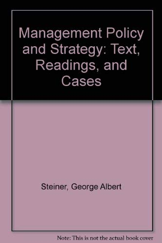 9780024167200: Management Policy and Strategy: Text, Readings, and Cases
