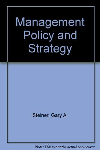 9780024167408: Management Policy and Strategy
