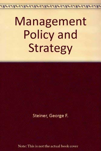 9780024167903: Management Policy and Strategy