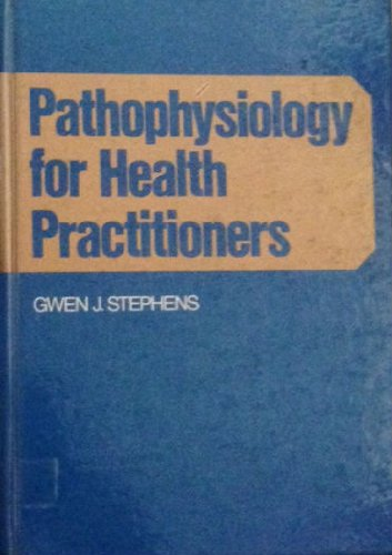 9780024171207: Pathophysiology for Health Practitioners