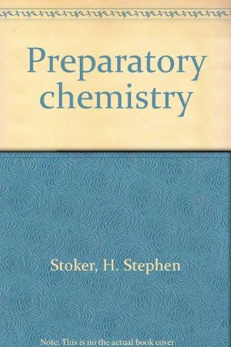 9780024177209: Preparatory chemistry