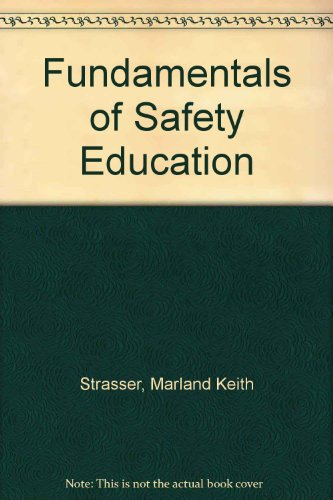 9780024179609: Fundamentals of Safety Education