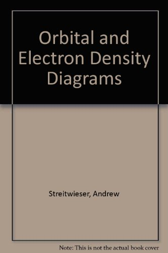 Orbital and Electron Density Diagrams: An Application to Computer Graphics: Streitwieser, Andrew, ...