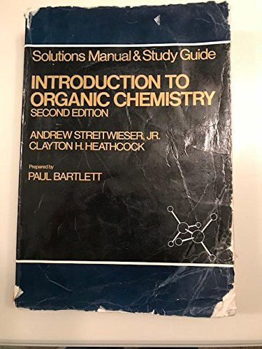 9780024180605: Introduction to Organic Chemistry - Solutions Manual & Study Guide