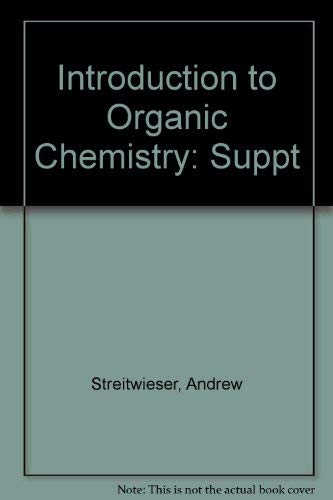 9780024181503: Introduction to Organic Chemistry: Suppt