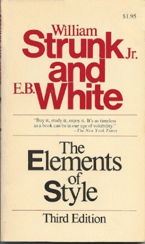 The Elements of Style (9780024182203) by Jr. William Strunk; E. B. White