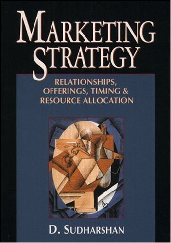 9780024182647: Marketing Strategy: Relationships, Offerings, Timing &Resource Allocation