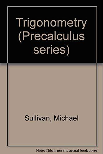 9780024182869: Trigonometry (Precalculus Series)