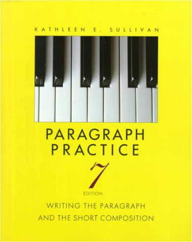 9780024183514: Paragraph Practice: Writing the Paragraph and the Short Composition