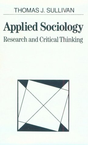 9780024183552: Applied Sociology: Research and Critical Thinking