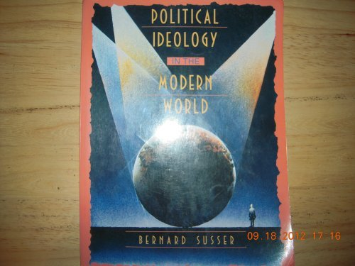 Political Ideology in the Modern World (9780024184429) by Bernard Susser
