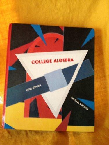 9780024184719: College Algebra