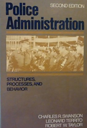 9780024185303: Police Administration: Structures, Processes and Behavior (Macmillan Criminal Justice Series)