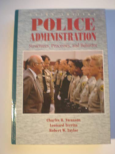 9780024185457: Police Administration: Structures, Processes, and Behavior (Macmillan Criminal Justice)