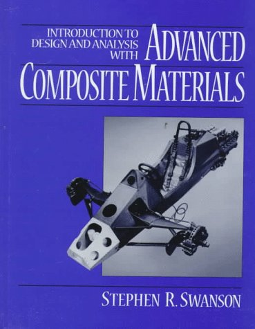 9780024185549: Introduction to Design and Analysis With Advanced Composite Materials