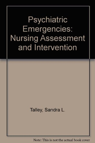9780024188007: Psychiatric Emergencies: Nursing Assessment and Intervention