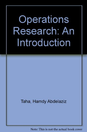 Operations Research an Introduction 1ST Edition: Taha, Hamdy A