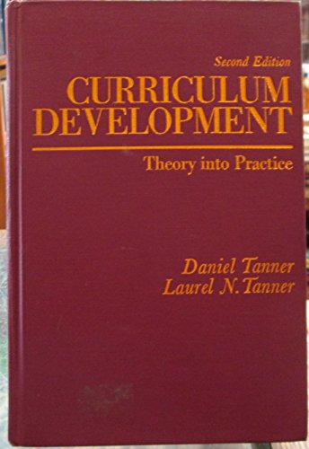 9780024189608: Curriculum Development: Theory and Practice