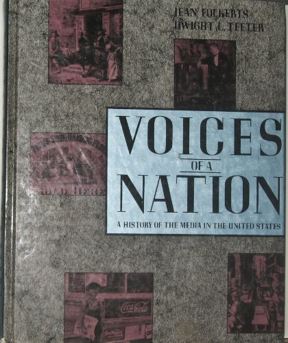 Voices of a Nation: A History of: Folkerts, Jean; Teeter,