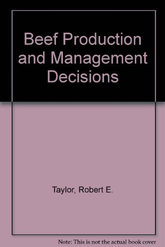 9780024197320: Beef Production and Management Decisions