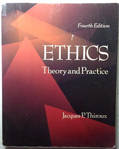 9780024199416: Ethics - Theory and Practice
