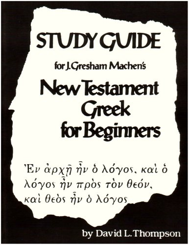9780024206503: Study Guide for J. Gresham Machen's New Testament Greek for Beginners