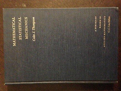 9780024206701: Mathematical Statistical Mechanics (A series of books in applied mathematics)