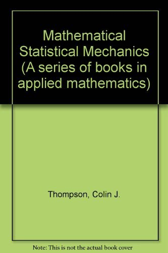 9780024206701: Mathematical Statistical Mechanics