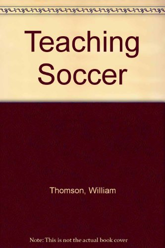 9780024207418: Teaching Soccer