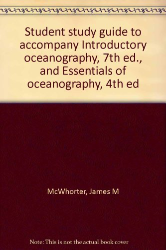 9780024208156: Student study guide to accompany Introductory oceanography, 7th ed., and Essentials of oceanography, 4th ed