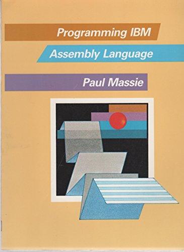 9780024209115: Programming IBM Assembly Language
