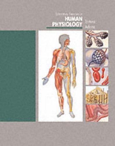 Laboratory Exercises in Human Physiology: Gerard J. Tortora, Hope H. Adams