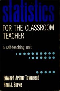 9780024212108: Statistics for the Classroom Teacher