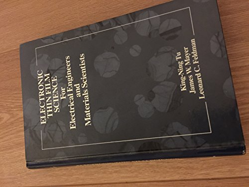9780024215758: Electronic Thin Film Science for Electrical Engineering and Materials Scientists
