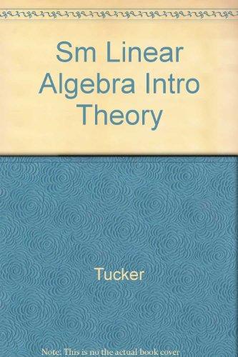 9780024215826: Sm Linear Algebra Intro Theory