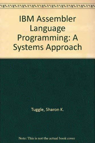 9780024215918: IBM Assembler Language Programming: A Systems Approach