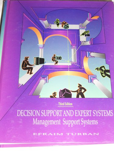 Decision Support and Expert Systems Ma: Efraim Turban